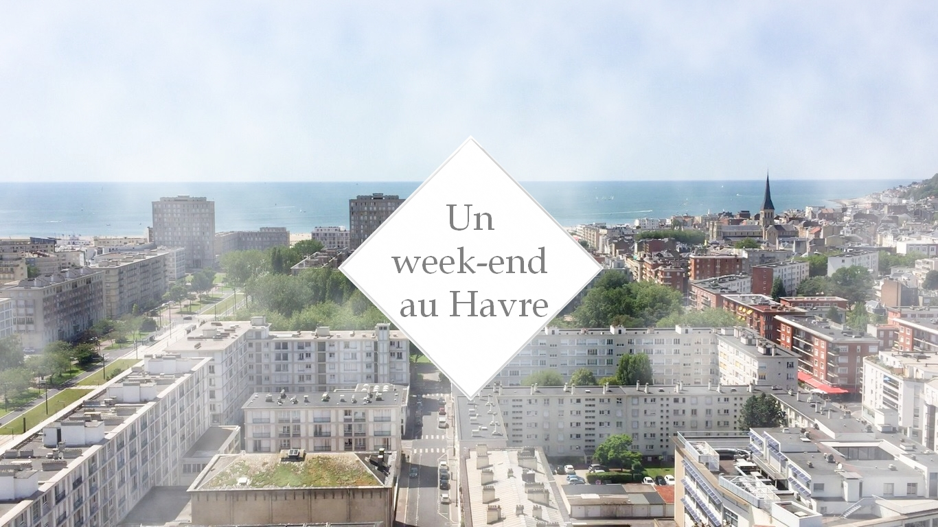 Un week-end au Havre